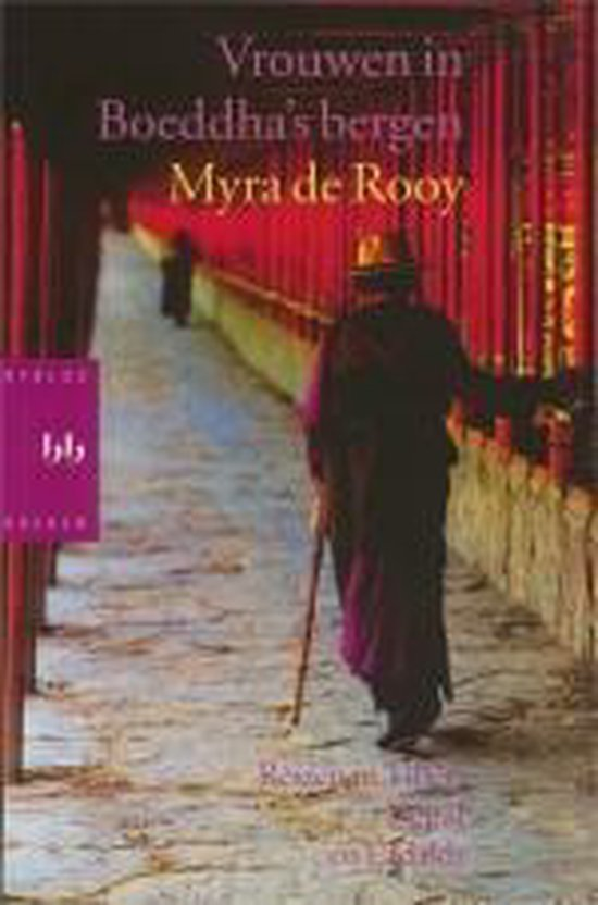 Vrouwen in boeddha's bergen - Myra de Rooy
